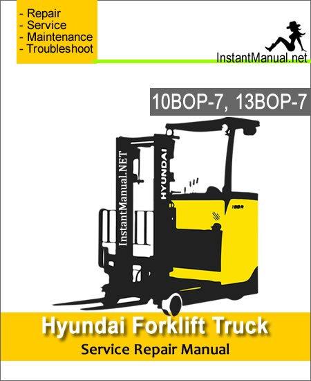 Hyundai Forklift Truck 10BOP-7 13BOP-7 Service Repair Manual