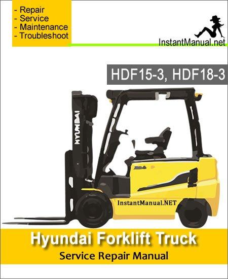 Hyundai Forklift Truck HDF15-3 HDF18-3 Service Repair Manual