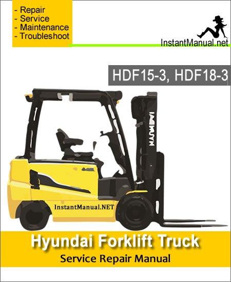 Hyundai Forklift Truck HDF20-5 HDF25-5 HDF30-5 Service Repair Manual