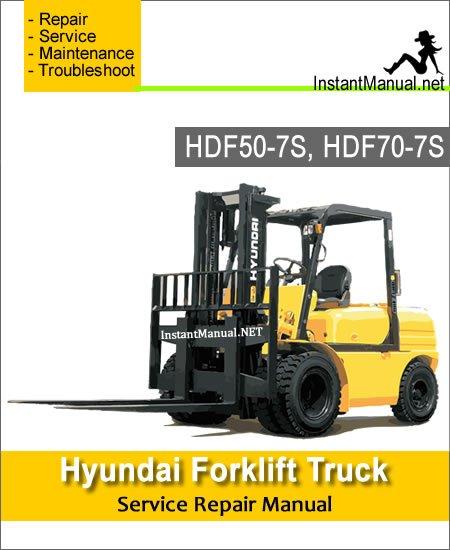 Hyundai Forklift Truck HDF50-7S HDF70-7S Service Repair Manual