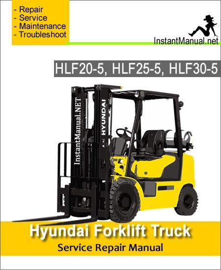 Hyundai Forklift Truck HLF20-5 HLF25-5 HLF30-5 Service Repair Manual