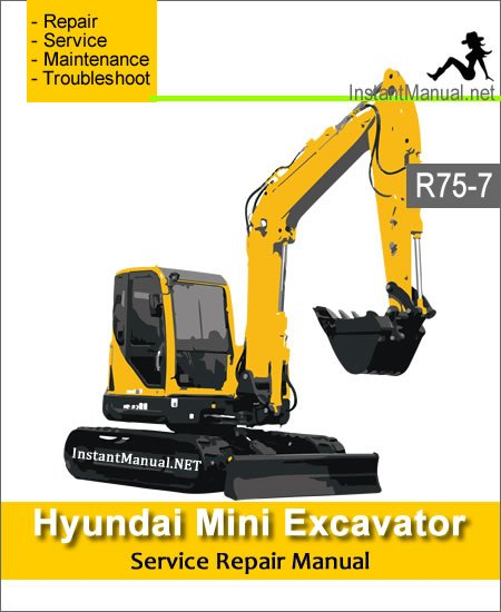 Hyundai Mini Excavator R75-7 Service Repair Manual
