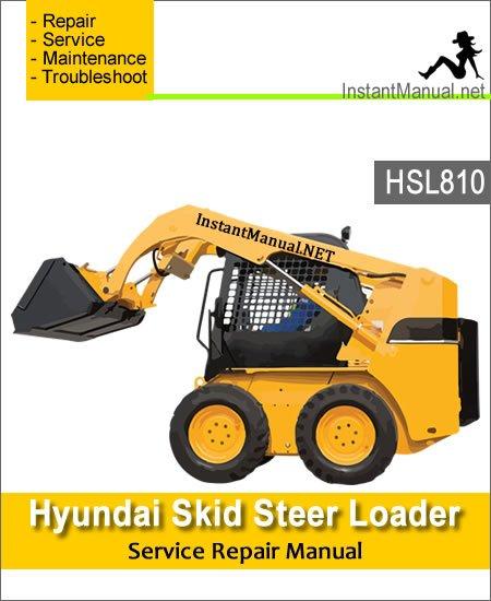 Hyundai Skid Steer Loader HSL810 Service Repair Manual
