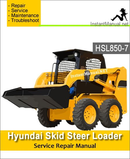 Hyundai Skid Steer Loader HSL850-7 Service Repair Manual