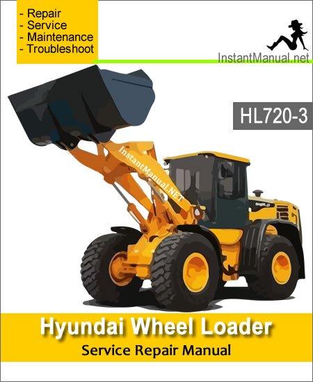 Hyundai Wheel Loader HL720-3 Service Repair Manual