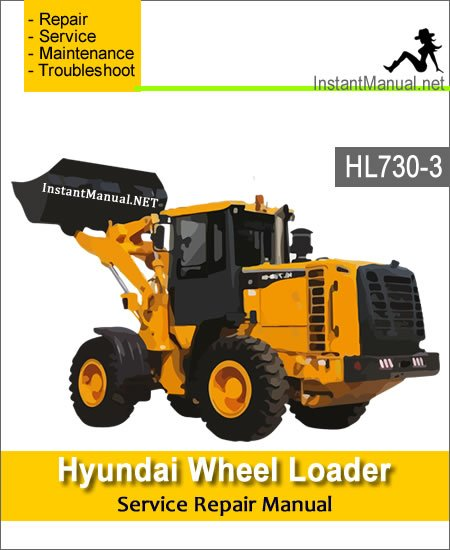 Hyundai Wheel Loader HL730-3 Service Repair Manual