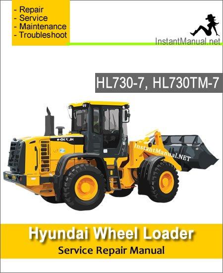 Hyundai Wheel Loader HL730-7 HL730TM-7 Service Repair Manual