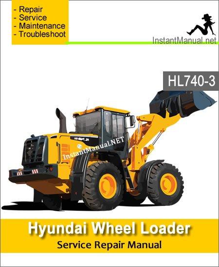 Hyundai Wheel Loader HL740-3 Service Repair Manual