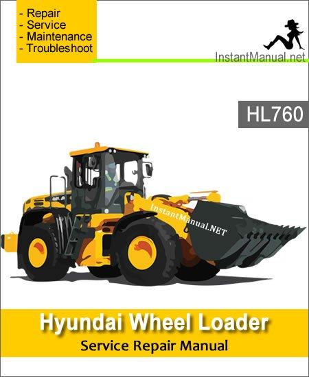 Hyundai Wheel Loader HL760 Service Repair Manual 1302-Up