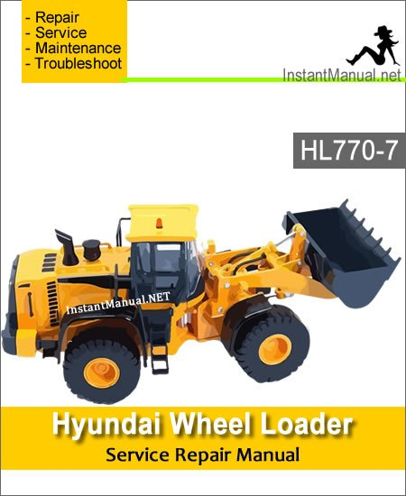 Hyundai Wheel Loader HL770-7 Service Repair Manual