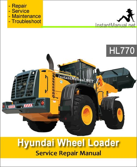Hyundai Wheel Loader HL770 Service Repair Manual 1171-Up