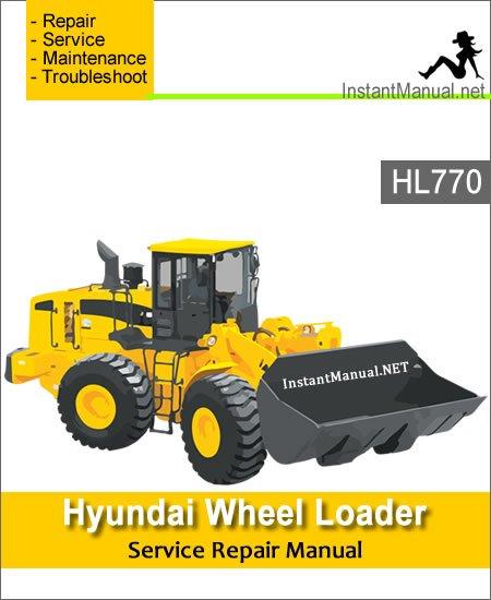 Hyundai Wheel Loader HL770 Service Repair Manual 1001-1170