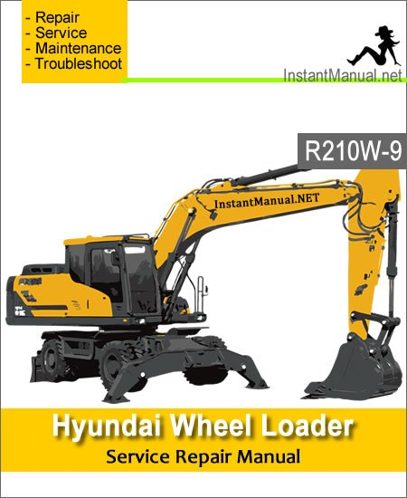Hyundai Wheel Excavator R210W-9 Service Repair Manual