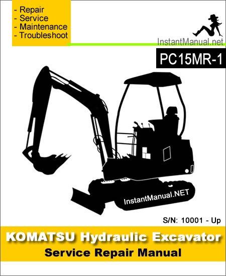 Komatsu PC15MR-1 Mini Excavator Service Repair Manual SN 10001-Up