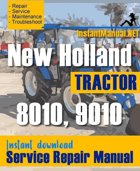 New Holland 8010, 9010 Tractor Service Repair Manual