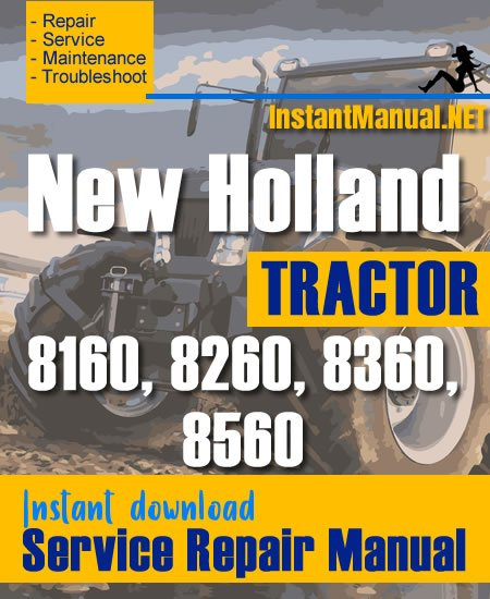 New Holland 8160, 8260, 8360, 8560 Tractor Service Repair Manual