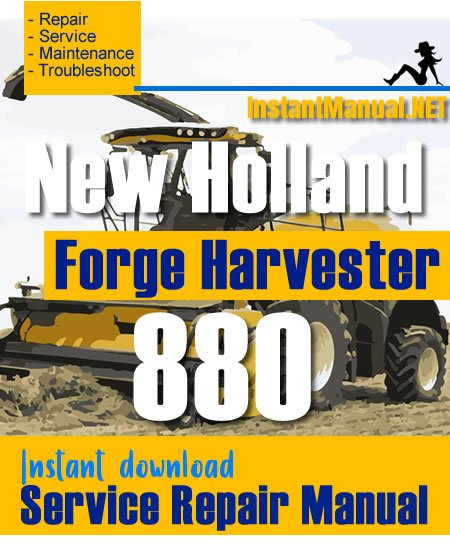 New Holland 880 Forge Harvester Service Repair Manual