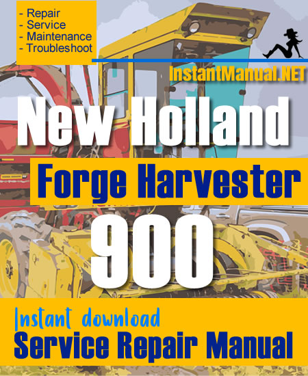 New Holland 900 Forge Harvester Service Repair Manual