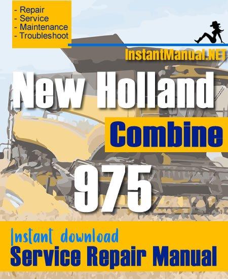 New Holland 975 Combine Service Repair Manual