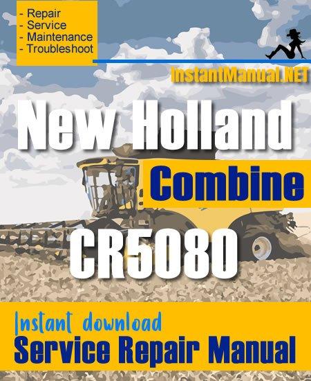 New Holland CR5080 Combine Service Repair Manual