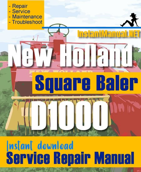 New Holland D1000 Square Baler Service Repair Manual