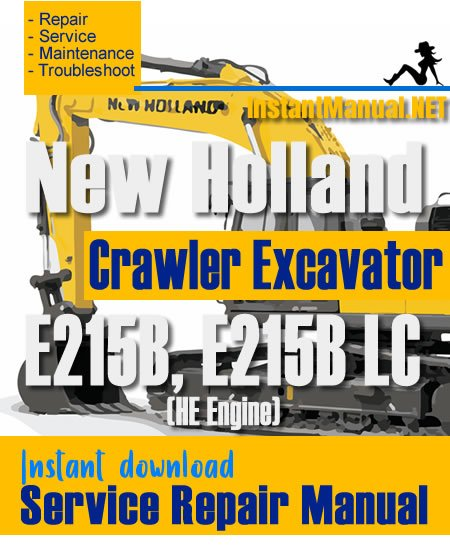 New Holland E215B E215B LC (HE Engine) Crawler Excavator Service Repair Manual