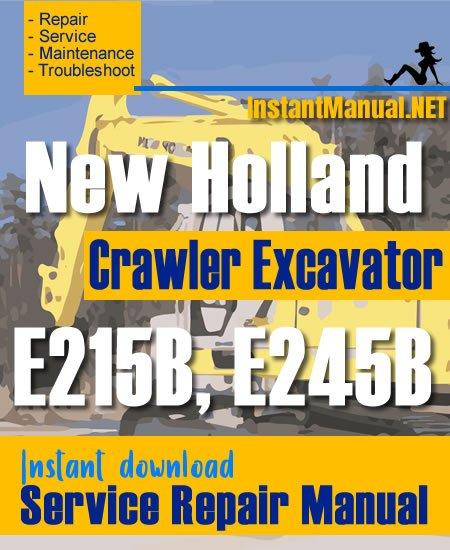 New Holland E215B E245B Crawler Excavator Service Repair Manual