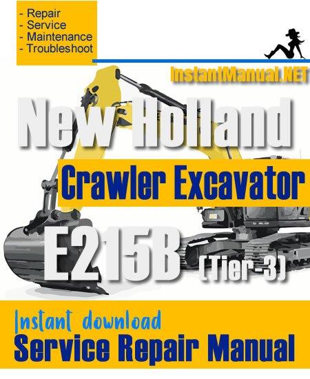 New Holland E215B (Tier-3) Crawler Excavator Service Repair Manual