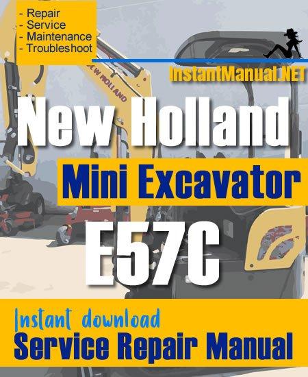 New Holland E57C Mini Excavator Service Repair Manual
