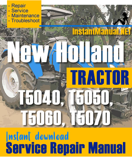 New Holland T5040  T5050  T5060  T5070 Tractor Service