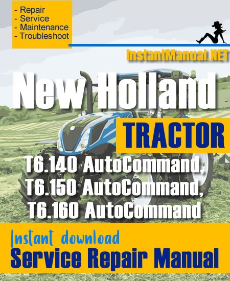 New Holland T6.140AC, T6.150AC, T6.160AC Tractor Service Repair Manual