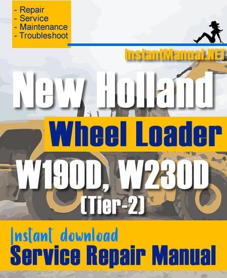 New Holland W190D W230D (Tier-2) Wheel Loader Service Repair Manual